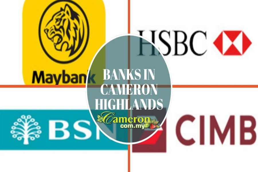 Banks in Cameron Highlands