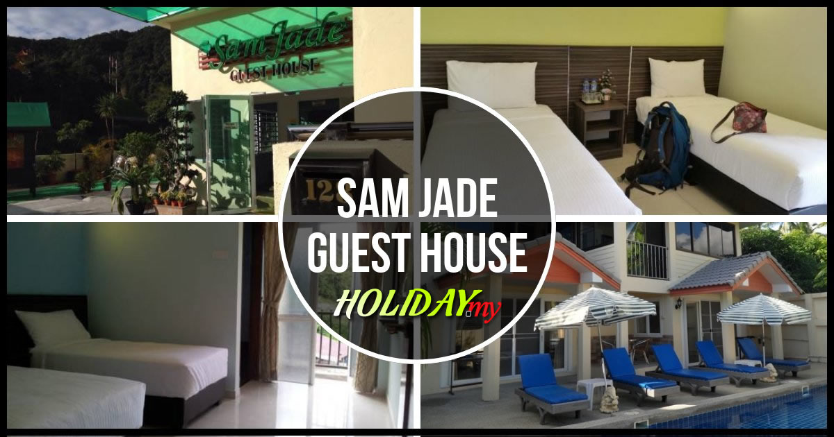 SAM JADE GUEST HOUSE