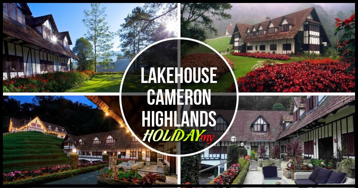 LAKEHOUSE CAMERON HIGHLANDS